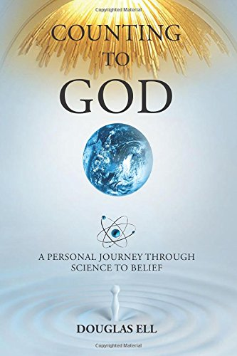 Book Cover: Counting To God: A Personal Journey Through Science to Belief