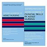 Oxford Handbook of Adult Nursing and Oxford Handbook of Clinical Skills in Adult Nursing Pack (Oxford Medical Handbooks)