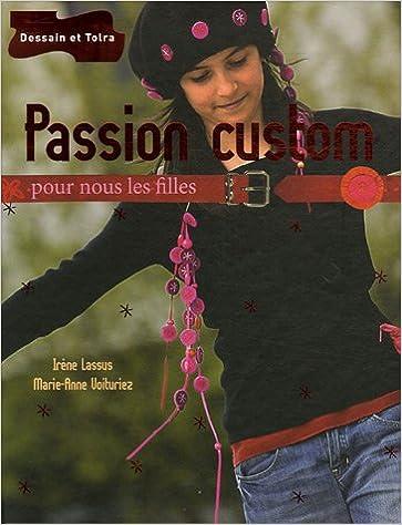En ligne Passion custom pdf