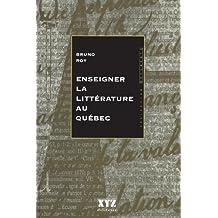 Enseigner la littérature au Québec