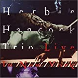 Herbie Hancock Trio Live in New York