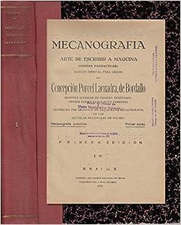 MECANOGRAFÍA O ARTE DE ESCRIBIR A MÁQUINA SISTEMA PANDACTILAR. EDICIÓN ESPACIAL PARA CIEGOS: Amazon.es: CONCEPCIÓN PORCEL LA CUADRA DE BORDALLO: Libros