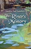 The River's Memory, Sandra Lambert, 1940189004