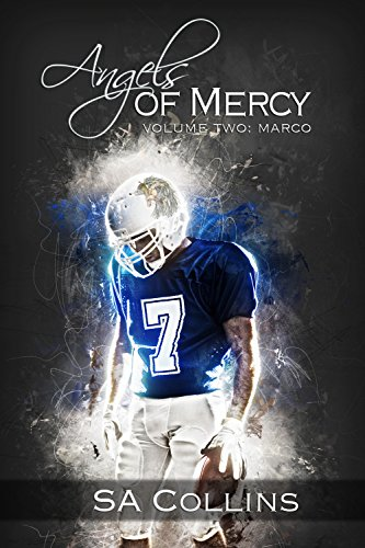 Angels of Mercy: Marco by SA Collins | amazon.com