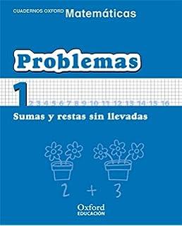 Matemáticas 1º Primaria Cuadernos de Problemas 1 (Cuadernos de…