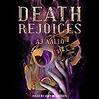 Death Rejoices: The Marnie Baranuik Files, Book 2 Hörbuch von A.J. Aalto Gesprochen von: Amy McFadden