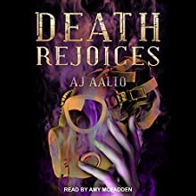 Death Rejoices: The Marnie Baranuik Files, Book 2 Audiobook by A.J. Aalto Narrated by Amy McFadden