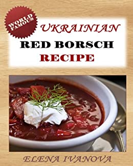 Ukrainian Red Borscht Recipe: Step-by-step Picture Cookbook - How to ...