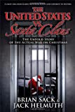 The United States vs. Santa Claus, Brian Sack and Jack Helmuth, 147676476X
