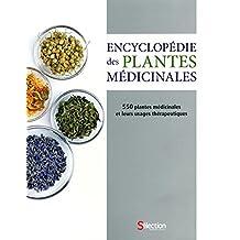 Encyclopedie des plantes medecinales: 550 plantes medicinales et leurs usages therapeutiques: Written by Andrew Chevallier, 2014 Edition, Publisher: Reader's Digest /Modus Vivendi [Paperback]