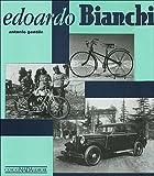 Edoardo Bianchi -New Edition