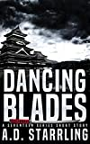 Dancing Blades: A Seventeen Series Short Story #2