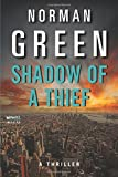 img - for Shadow of a Thief: A Thriller book / textbook / text book