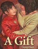 A Gift, Yong Chen, 1590786106