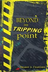 Beyond the Tripping Point Kindle Edition