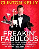 Freakin' Fabulous, Clinton Kelly, 1416961496