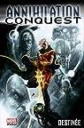 Annihilation Conquest 01 : Destinée par Giffen