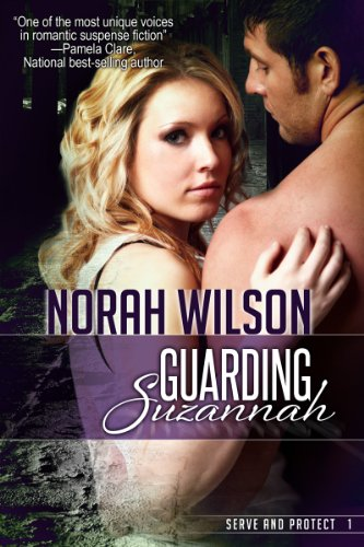 Book: Guarding Suzannah (Serve and Protect Series) by Norah Wilson
