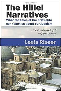 Book The Hillel Narratives: What the Tales of the First Rabbi Can Teach Us about Our Judaism