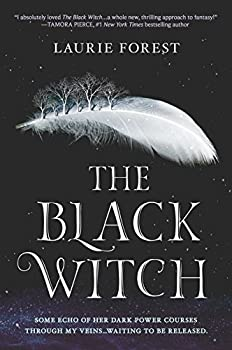 The Black Witch by Laurie Forest YA fantasy book reviews