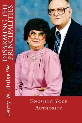 Disarming the Principalities: Knowing Your Authority