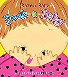 Peek-a-Baby, Karen Katz, 1442407905