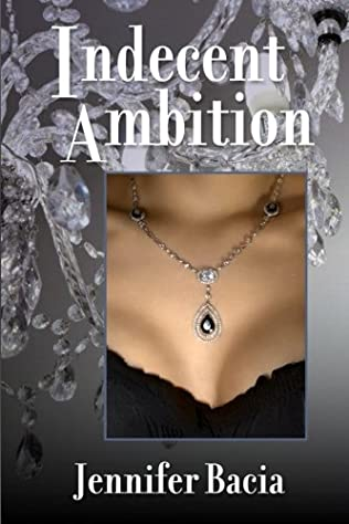 book cover of Indecent Ambition