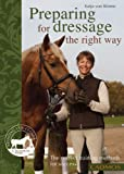 Preparing for Dressage the Right Way: The Correct Training Methods For Success