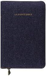 La Sainte Bible : couverture jean, onglets, glissière.