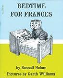 Bedtime for Frances, Russell Hoban, 059009887X