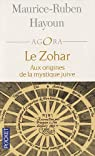 Le Zohar : Aux origines de la mystique juive par Hayoun