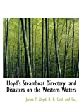 img - for Lloyd's Steamboat Directory, and Disasters on the Western Waters book / textbook / text book