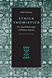 img - for Ethica Thomistica, Revised Edition: The Moral Philosophy of Thomas Aquinas book / textbook / text book