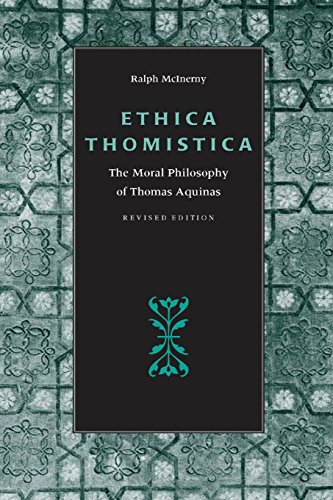 Ethica Thomistica, Revised Edition: The Moral Philosophy of Thomas Aquinas