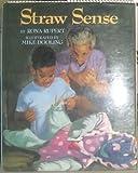 Straw Sense, Rona Rupert, 0671770470