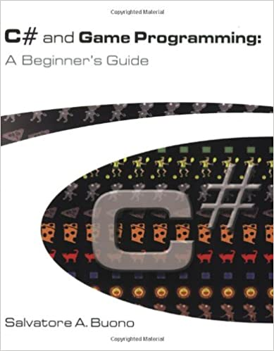 C# and Game Programming Second Edition A Beginners Guide