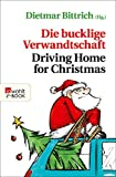 img - for Die bucklige Verwandtschaft - Driving Home for Christmas (German Edition) book / textbook / text book