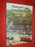 Rudyard Lake: The Bicentenary, 1797-1997