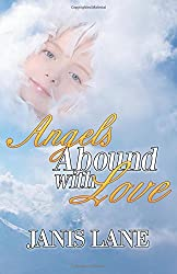 Angels Abound With Love