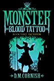 Monster Blood Tattoo: Factotum: Book Three