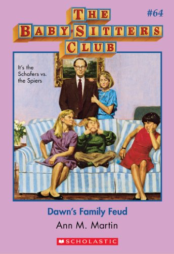 The Baby-Sitters Club #64: Dawn's Family Feud (Baby-sitters Club (1986-1999)) (Babysitters Club Dawn And The Impossible Three)