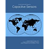 The 2018-2023 World Outlook for Capacitive Sensors