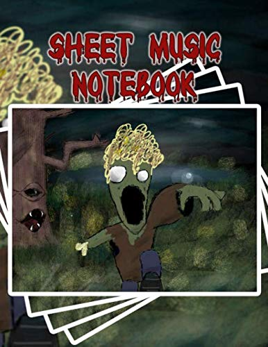 Sheet Music Notebook: Zombody Is Coming to Get You! - Blank Sheet Music, Large ()