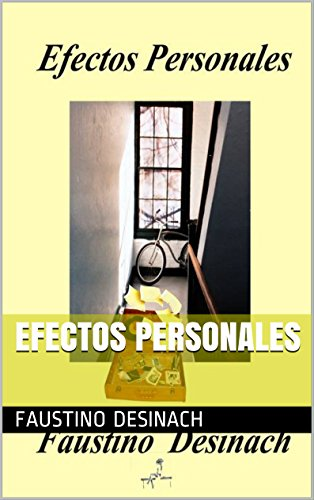 Efectos Personales (Spanish Edition) by [Desinach, Faustino]