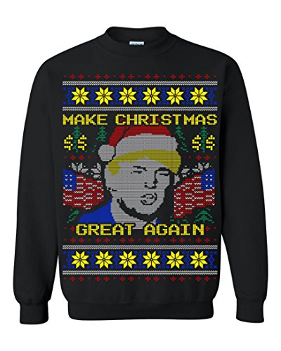 Donald Trump Make Christmas Great Again Ugly Christmas Men Sweatshirt Black (Small)