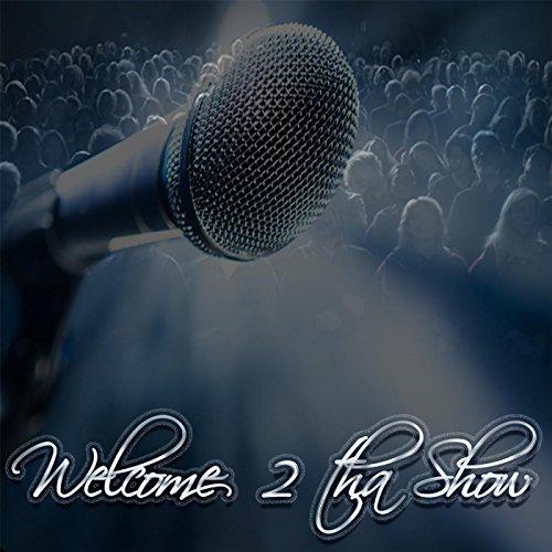 Welcome 2 tha Show by Tara T & Mani on Amazon Music - Amazon com