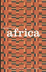 The Future of Africa: Essays in Honor of David A. Morse