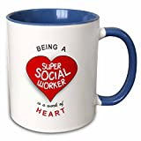 """3dRose mug 183883 6 """"Being a Super Social Worker is A Work of"""