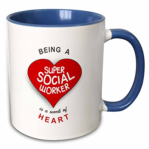 3dRose 183883_6 Being A Being A Super Social Worker Is A Work Of Heart - Red Job Appreciation Two Tone Mug, 11 oz, Blue