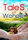 Download Tales of Wonder : complete with colorful Illustration (Illustrated) in PDF ePUB Free Online